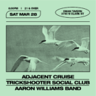 GMAN Tavern: Adjacent Cruise/ Trickshooter Social Club/ Aaron Williams Band (Canceled)